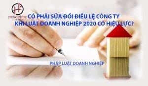 CÓ PHẢI SỬA ĐỔI ĐIỀU LỆ CÔNG TY KHI LUẬT DOANH NGHIỆP 2020 CÓ HIỆU LỰC? | Pháp luật Doanh nghiệp